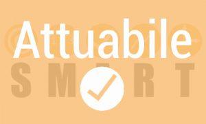 """""""definire obiettivi smart attuabile"""""""