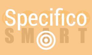 """""""definire obiettivi smart specifico"""""""